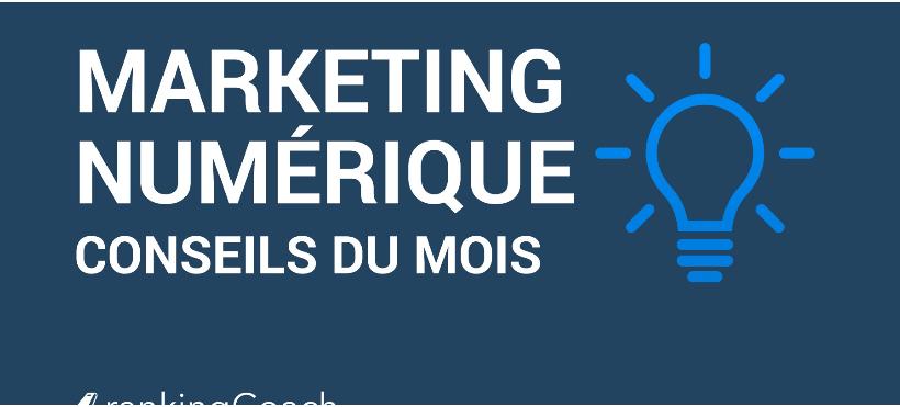 Marketing numérique - les conseils du mois de rankingCoach
