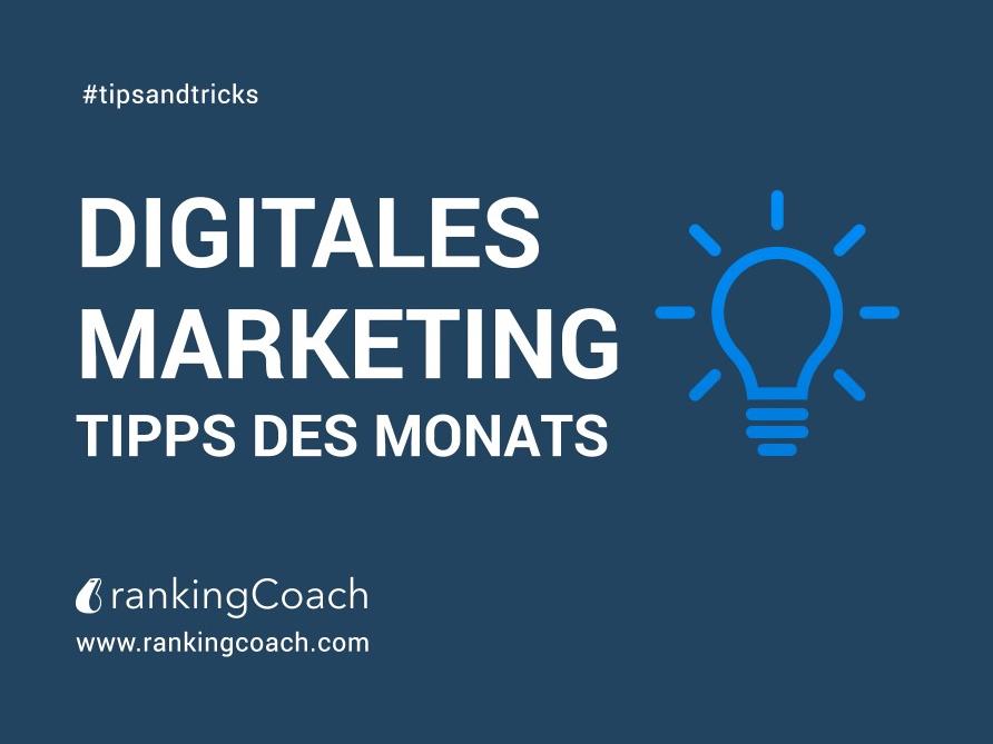 rankingCoachs: Digital Marketing-Tipps des Monats